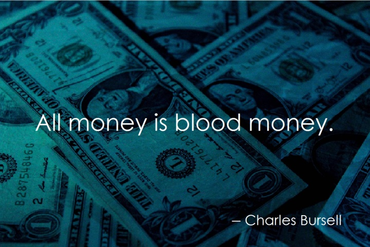 All money is blood money